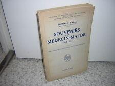 1932.Souvenirs d'un médecin major / edouard Laval.envoi autographe.guerre 14-18