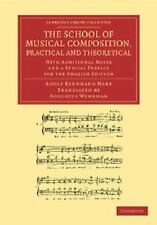 Cambridge Library Collection - Music: The School of Musical Composition,...