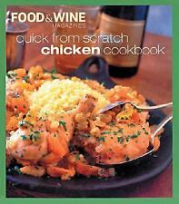 Quick from Scratch Chicken, Sterling Eds., Food & Wine Magazine, Good Condition,