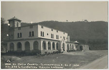 El Patio Courts, Tamazunchale S.L.P. Mexico RPPC