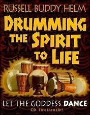 Drumming the Spirit to Life by Russell Buddy Helm New Age Music NO CD