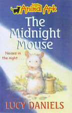 The Midnight Mouse (Little Animal Ark), Daniels Lucy