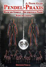 PENDEL-PRAXIS 6 - Magie der Symbole - Der Spirituelle Pendel - Frank Glahn BUCH