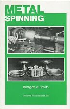 Metal Spinning for Craftsmen, Instructors, and Students (1936)