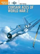 Corsair Aces of World War 2 (Osprey Aircraft of the Aces No. 8)-ExLibrary