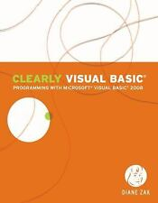 Visual Studio: Clearly Visual Basic : Programming with Microsoft Visual Basic...