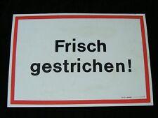 """altes Schild """"FRISCH GESTRICHEN"""" Gebotsschild Verbotsschild"""