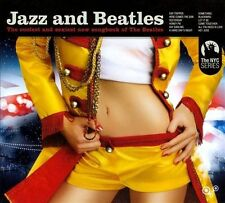 Jazz & Beatles: The Coolest and Sexiest New Songbook of the Beatles [Digipak]...
