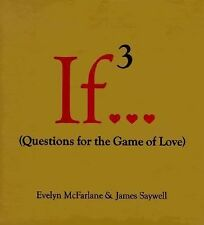 NEW If 3...: Questions for the Game of Love by Evelyn McFarlane Hardcover Book (
