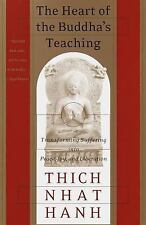 The Heart of the Buddha's Teaching: Transforming Suffering into Peace, Joy, and