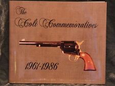 "Colt Firearms ""The Colt Commemoratives 1961.1986"" Signed by Ken Condry"