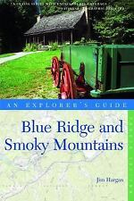 Explorer's Guide Blue Ridge and Smoky Mountains Fourth Edition  Explorer's Co