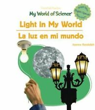 SPANISH/ENGLISH BOOK-My World of Science --Light in My World/La Luz en mi Mundo