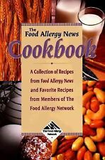 The Food Allergy News Cookbook: A Collection of Recipes from Food Allergy News a