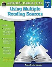 Mastering Complex Text Using Multiple Reading Sources Grd 3 by Karen McRae...