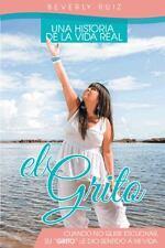 """El Grito: Una Historia de la Vida Real Cuando no quise escuchar, Su """"Grito"""" le.."""