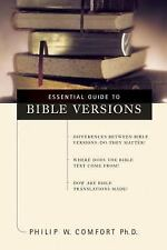 The Essential Guide to Bible Versions by Philip Wesley Comfort (2000, Paperback…