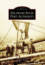 Delaware River Port Authority (Images of America), Baisden, Cheryl L., New Books