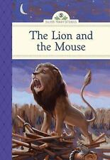 The Lion and the Mouse Silver Penny Stories)