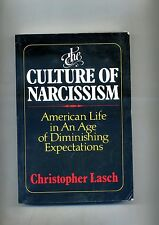 Christopher Lasch # THE CULTURE OF NARCISSISM # W.W. Norton e Company 1991 1A ED