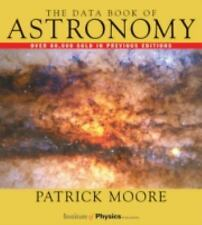 The Data Book of Astronomy Vol. 1 by Patrick Moore (2000, Hardcover)