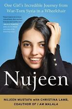 Nujeen: One Girl's Incredible Journey from War-Torn Syria in a Wheelchair by Mu