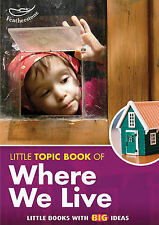 Little Topic Book of Where We Live by Liz Powlay (Paperback, 2011)