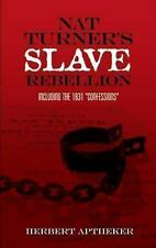 African American: Nat Turner's Slave Rebellion : Including the 1831...