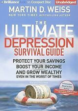 The Ultimate Depression Survival Guide : Protect Your Savings, Boost Your Income