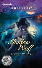 The Shadow Wolf: The Shadow WolfDarkness of the Wolf (Harlequin Noctu-ExLibrary