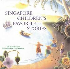 Singapore Children's Favourite Stories by Di Taylor c2003 VGC Hardcover