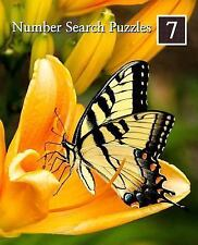 Number Search Puzzles: Number Search Puzzles 7 : 100 Elegant Puzzles in Large...