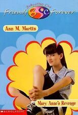 Mary Anne's Revenge (Baby-Sitters Club Friends Forever)