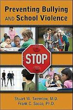 Preventing Bullying and School Violence-ExLibrary