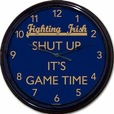 "Notre Dame Fighting Irish ""Shut Up It's Game Time"" Clock NCAA Football New 10"""