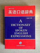 Dictionary of Spoken English Expressions Paperback Book Chen Xin Yuan Chinese