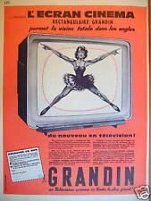 PUBLICITÉ 1960 TÉLÉVISEUR GRANDIN L'ÉCRAN CINÉMA RÉTANGULAIRE VISION TOTAL