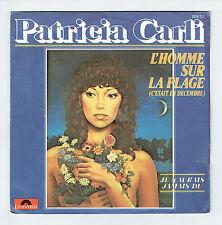 """Patricia CARLI Disque 45T 7"""" SP L'HOMME SUR LA PLAGE - POLYDOR 2056732 F Reduit"""