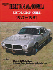 Trans Am Firebird and Formula Restoration Guide Manual 1980 1979 1978 1977 1976