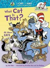 What Cat Is That?: All About Cats (Cat in the Hat's Learning Library)-ExLibrary