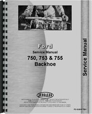 Ford 750 753 755 Backhoe Attachment Service Manual FO-S-BKH 750+