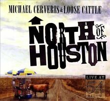 North of Houston - Live at 54 BELOW by Michael Cerveris & Loose Cattle