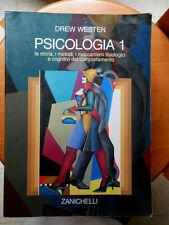 Drew Westen Psicologia 1 Zanichelli 2008 storia metodi meccanismi comportamento