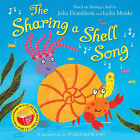 Julia Donaldson Sharing a Shell Song Very Good Book