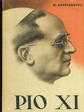 PIO XI BIOGRAFIE M. ANDRIANOPOLI A.V.E. 1939