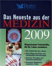 Das Neueste aus der Medizin 2009