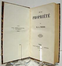 THIERS (Adolphe) : De la Propriété - Édition originale - 1848 - Relié