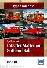 Fachbuch Loks der Matterhorn Gotthard Bahn MGB, seit 2003, Typenkompass, NEU