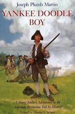 Yankee Doodle Boy: A Young Soldier's Adventures in the American Revolution