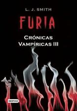 Furia, Cronicas Vampiricas III by L. J. Smith (2009, Paperback)